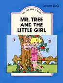Mr.tree and the little girl