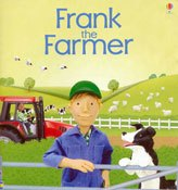 Jobs People do Frank the Fermer