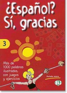 Español, sí gracias 3 libro actividades