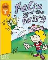 Felix and the Fairy + CD