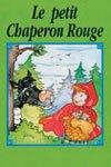 Le petit Chaperon Rouge + CD