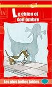 Le chien et son ombre + CD
