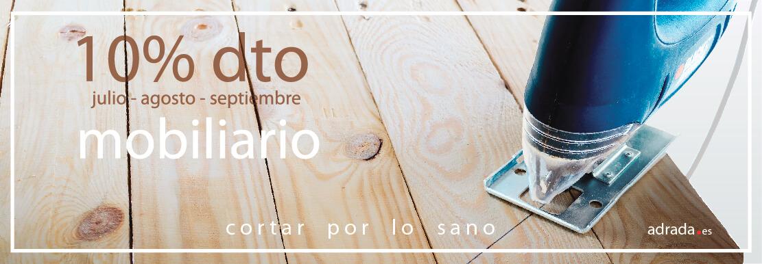 ADRADA Oferta del mes · 10% dto. en mobiliario